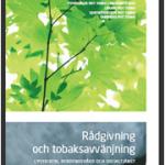 Rapport: Rådgivning och tobaksavvänjning i psykiatri, beroendevård och socialtjänst